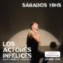 Recomendamos Teatro: Los Actores Infelices, escrita y dirigda por Gabriel Gávila